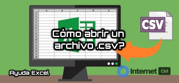 tutorial de como abrir un archivo csv de varias maneras