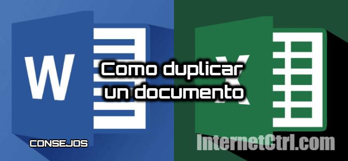como duplicar un documento en microsoft word y microsoft excel