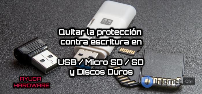 tutorial para quitar la proteccion contra escritura en SD / USB y Discos Duros