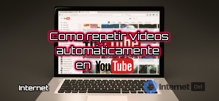 como ver videos en bucle en youtube