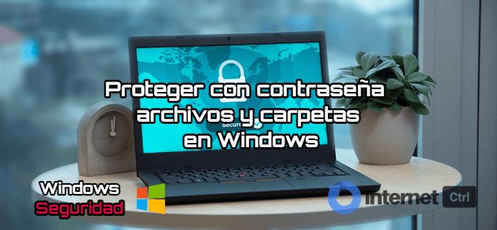 tutorial para proteger archivos y carpetas en todas las versiones de windows