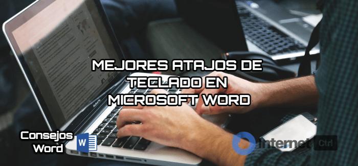 los mejores atajos de teclado para microsoft word