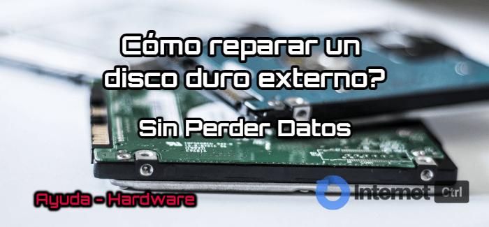 tutorial de como reparar un disco duro externo sin perder datos