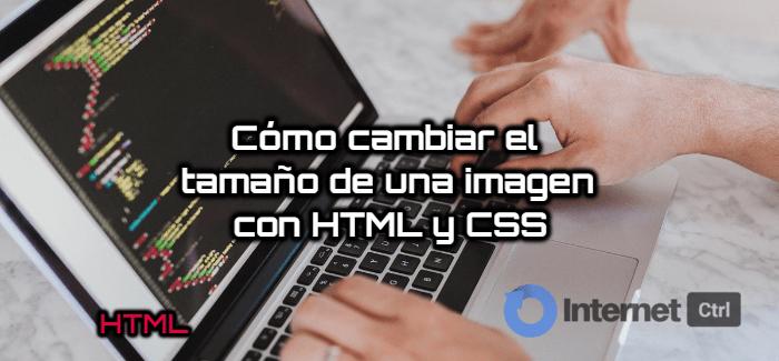 aprende a cambiar de tamaño la imagen en una web con html y css