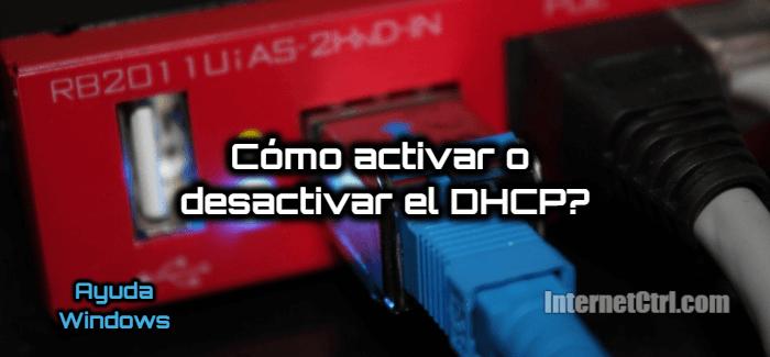 aprende a activar el protocolo dhcp en windows