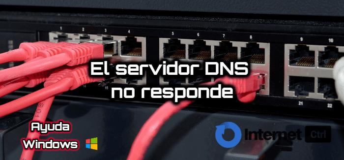 todas las soluciones al problema del servidor dns no responde
