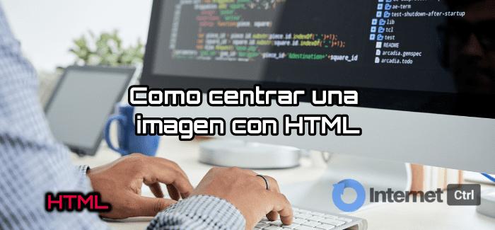 tutorial centrar imagen con html y css facilmente